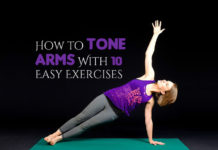 How to Tone Arms With 10 Easy Exercises