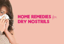 Home Remedies for Dry Nostrils