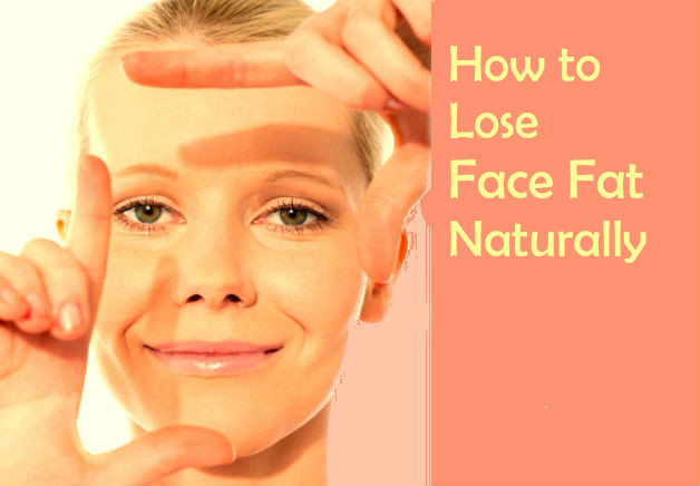 How To Lose Face Fat How To Lose Face Fat Fast The Best