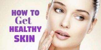 how to get healthy skin