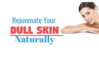 Rejuvenate Your Dull Skin Naturally With These Simple Remedies