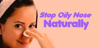 How To Stop Oily Nose Naturally at home